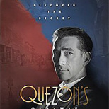 Quezon's Game:  The Movie—A Must See