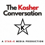 Stories Behind the Symbol: STAR-K's 'Kosher Conversation' Podcast